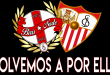 #VolvemosAPorElla – Biris Norte – ULTRAS SEVILLA FC